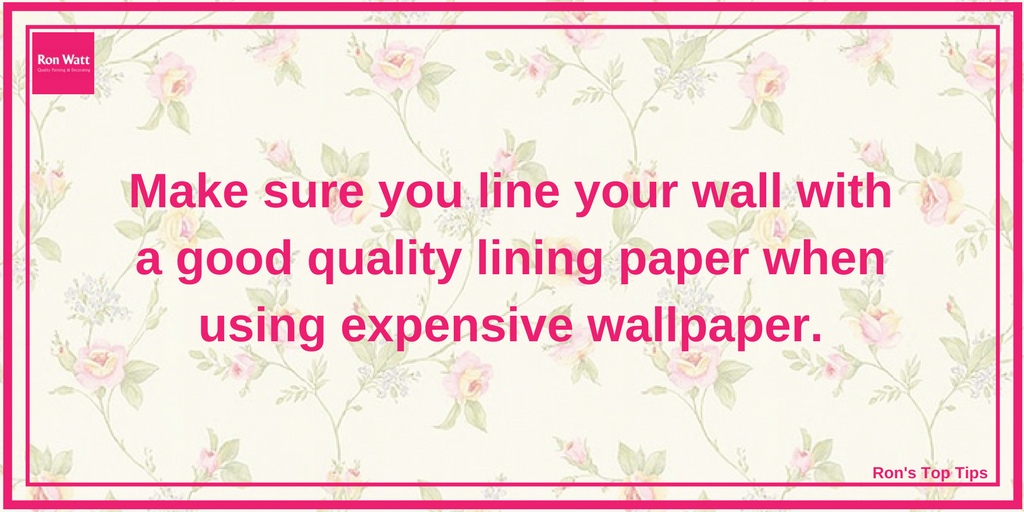 Ron's Top Tips | Lining Paper | Quality Painting & Decorating
